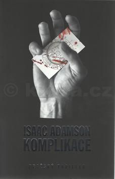 Isaac Adamson: Komplikace cena od 51 Kč