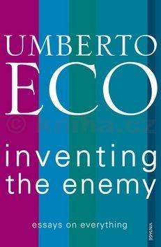 Umberto Eco: Inventing the Enemy cena od 77 Kč