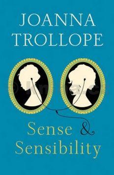 Joanna Trollope: Sense & Sensibility cena od 59 Kč