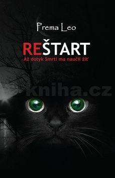 Leo Prema: Reštart - Až dotyk smrti ho naučil žiť (slovensky) cena od 155 Kč