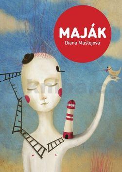Diana Mašlejová, Lucy Hudec: Maják cena od 127 Kč