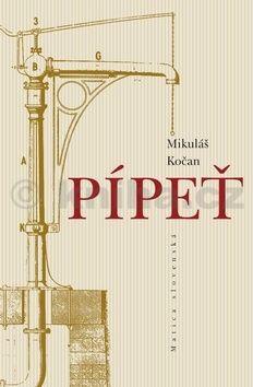 Mikuláš Kočan: Pípeť cena od 207 Kč
