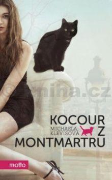 Michaela Klevisová: Kocour z Montmartru cena od 93 Kč