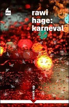 Rawi Hage: Karneval cena od 203 Kč