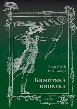 Ervín Hrych: Krhútská kronika cena od 166 Kč