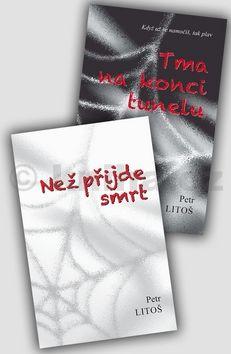 Petr Litoš: Komplet 2 ks Tma na konci tunelu a Než přijde smrt cena od 148 Kč