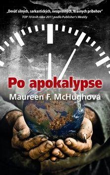 Maureen F. McHughová: Po apokalypse cena od 229 Kč