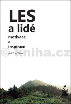 Václav Erich: Les a lidé - Motivace a inspirace cena od 125 Kč