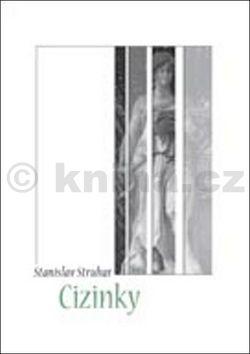Stanislav Struhar: Cizinky cena od 126 Kč