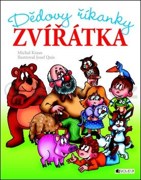 Michal Kraus: Dědovy říkanky – Zvířátka cena od 135 Kč
