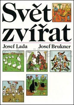 Josef Lada, Josef Brukner: Svět zvířat cena od 134 Kč