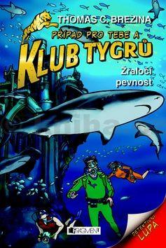 Thomas Brezina: Klub Tygrů 17 - Žraločí pevnost cena od 136 Kč