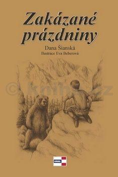 Eva Beberová, Dana Šianská: Zakázané prázdniny cena od 109 Kč