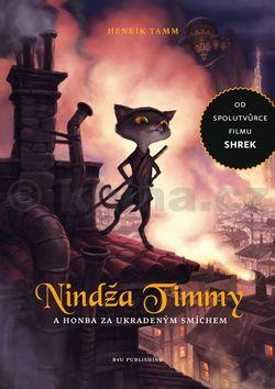 Henrik Tamm: Nindža Timmy a honba za ukradeným smíchem cena od 60 Kč