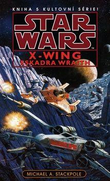 Aaron Allston: Star Wars - X-Wing 5 - Eskadra Wraith cena od 273 Kč