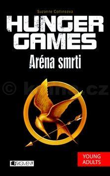 Suzanne Collins: Hunger games: Aréna smrti cena od 233 Kč