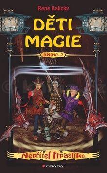 René Balický: Děti magie 2 - Nepřítel trpaslíků cena od 74 Kč