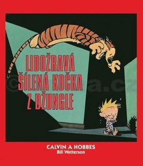 Bill Watterson: Calvin a Hobbes 9 - Lidožravá šílená kočka z džungle cena od 132 Kč