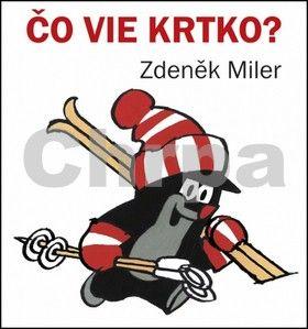 Zdeněk Miler: Čo vie krtko? cena od 39 Kč