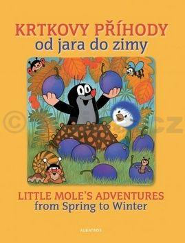 Zdeněk Miler: Krtkovy příhody od jara do zimy / Little Mole´s Adventures from spring to winter cena od 148 Kč