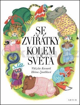 Vítězslav Kocourek, Helena Zmatlíková: Se zvířátky kolem světa cena od 98 Kč