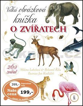 Milena Lukešová, Bohumil Říha: Velká obrázková knížka o zvířatech cena od 299 Kč