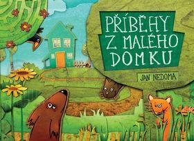 Jan Nedoma: Příběhy z malého domku cena od 118 Kč