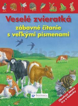Veselé zvieratká zábavné čítanie s veżkými písmenami cena od 75 Kč