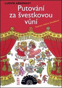 Helena Zmatlíková, Ludvík Aškenazy: Putování za švestkovou vůní cena od 249 Kč