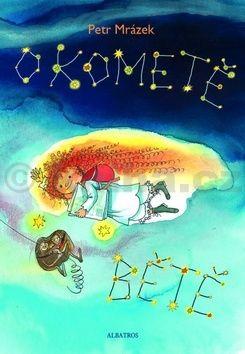 Petr Mrázek: O kometě Bětě cena od 128 Kč