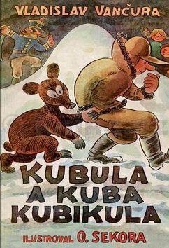 Vladislav Vančura: Kubula a Kuba Kubikula cena od 0 Kč