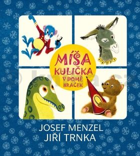 Josef Menzel, Jiří Trnka: Míša Kulička v domě hraček cena od 155 Kč