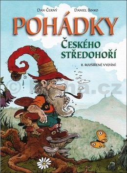 Dan Černý, Daniel Binko: Pohádky Českého středohoří cena od 176 Kč