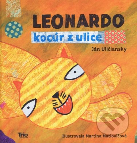 Ján Uličiansky: Leonardo, kocúr z ulice cena od 155 Kč