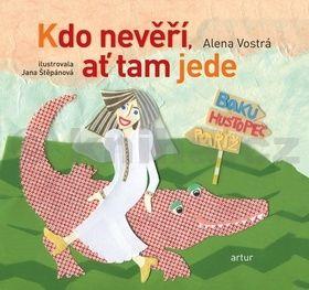 Alena Vostrá: Kdo nevěří, ať tam jede cena od 42 Kč