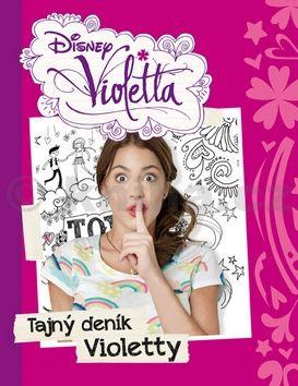 Walt Disney: Violetta - Tajný deník Violetty cena od 208 Kč