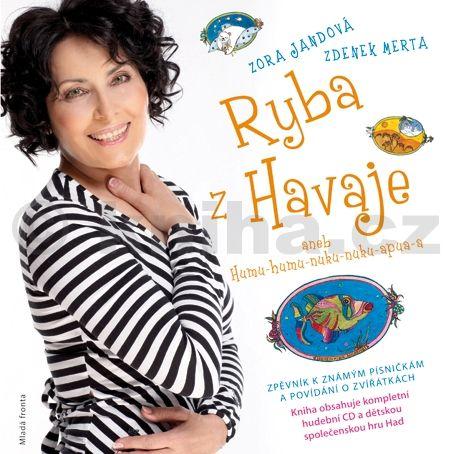 Zora Jandová, Zdenek Merta: Ryba z Havaje cena od 207 Kč