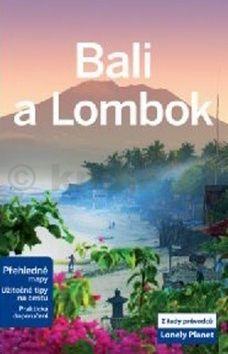 Ryan Ver Berkmoes: Bali a Lombok - Lonely Planet cena od 389 Kč