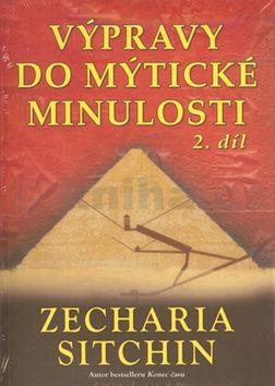 Zecharia Sitchin: Výpravy do mytické minulosti 2 cena od 220 Kč