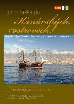 Dušan Procházka: Procházka po Kanárských ostrovech cena od 176 Kč