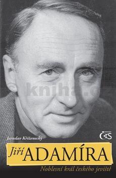 Jaroslav Kříženecký: Jiří Adamíra cena od 135 Kč