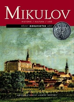 Svoboda Miroslav: Mikulov cena od 320 Kč