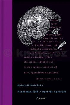Bohumil Doležal: Karel Havlíček/ Portét novináře cena od 192 Kč