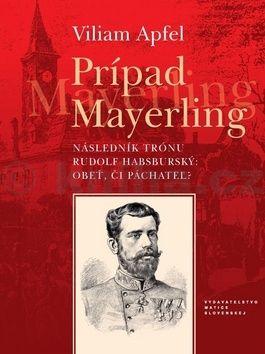 Viliam Apfel: Prípad Mayerling cena od 186 Kč