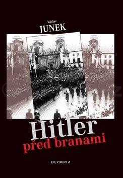 Václav Junek: Hitler před branami cena od 119 Kč