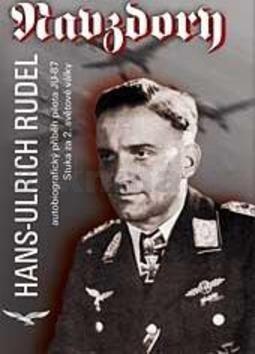 Hans Ulrich Rudel: Navzdory cena od 172 Kč