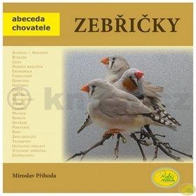 Miroslav Příhoda: Zebřičky cena od 79 Kč