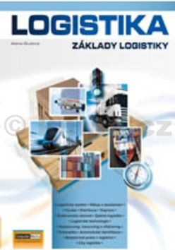 Oudová Alena: Logistika - Základy logistiky cena od 189 Kč