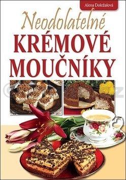 Alena Doležalová: Neodolatelné krémové moučníky cena od 184 Kč