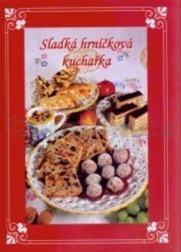 Sladká hrníčková kuchařka cena od 97 Kč